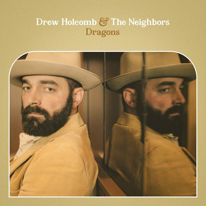 Drew Holcomb and the Neighbors: Dragons